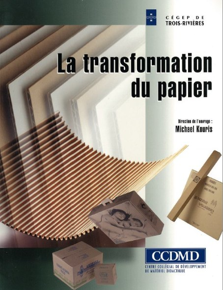 Transformation du papier la ccdmd - Centre technique du papier ...