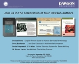 Join us in the célébration of four Dawson authors