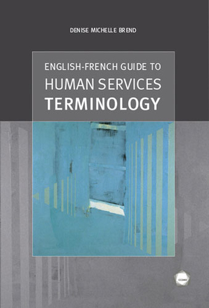 English-French Guide to Human Services Terminology