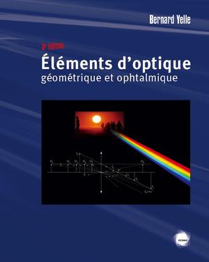 Éléments d'optique géométrique et ophtalmique