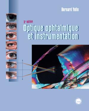Optique ophtalmique et instrumentation